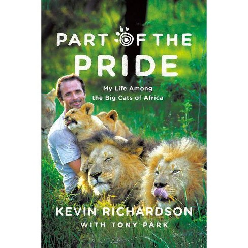 Part of the Pride - by  Kevin Richardson & Tony Park (Paperback) - image 1 of 1
