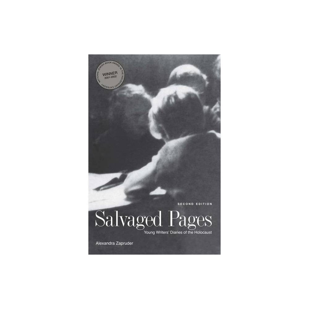 Salvaged Pages 2nd Edition By Alexandra Zapruder Paperback