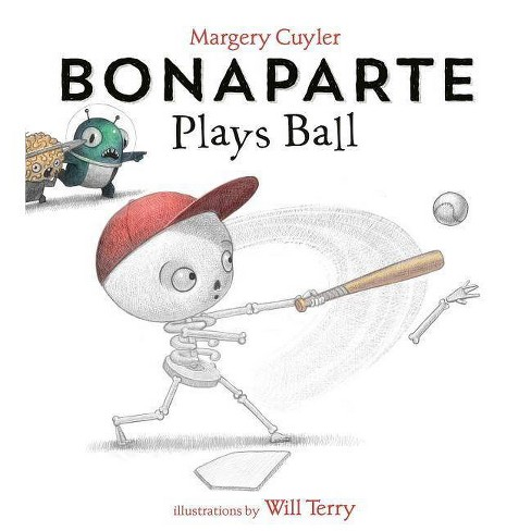 Bonaparte Plays Ball - by  Margery Cuyler (Hardcover) - image 1 of 1