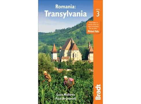 Bradt Romania : Transylvania -  by Lucy Mallows & Paul Brummel (Paperback) - image 1 of 1