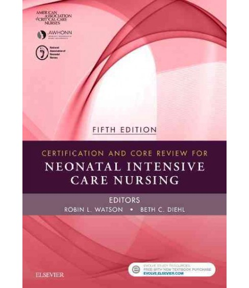Certification and Core Review for Neonatal Intensive Care Nursing (Paperback) - image 1 of 1