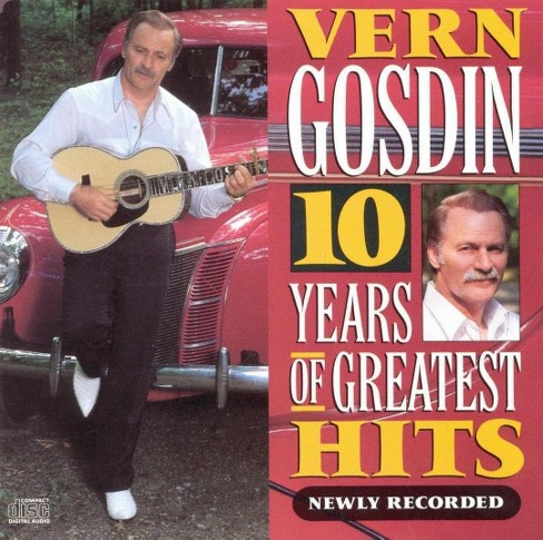 Vern gosdin - 10 years of greatest hits (CD) - image 1 of 1