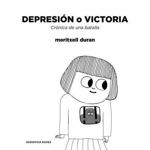 Depresi�n O Victoria: Cr�nica de Una Batalla / Depression or Victory, Chronicle of a Battle - image 1 of 1