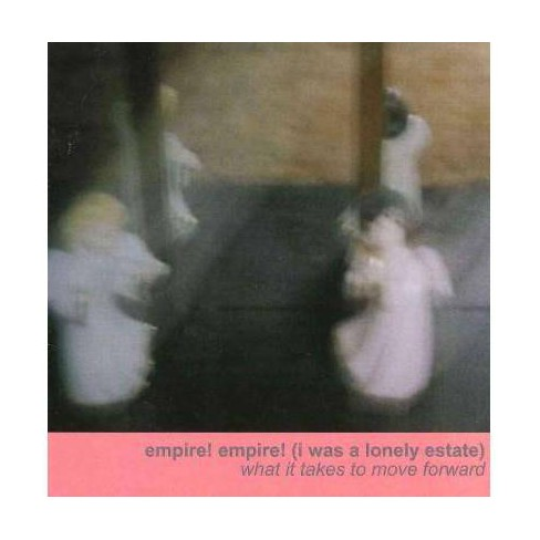 Empire! Empire! (I Was A Lonely Estate) - What It Takes to Move Forward (Vinyl) - image 1 of 1