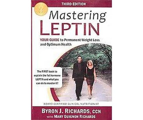 Mastering Leptin (Paperback) (Byron J. Richards & Mary Guignon Richards) - image 1 of 1
