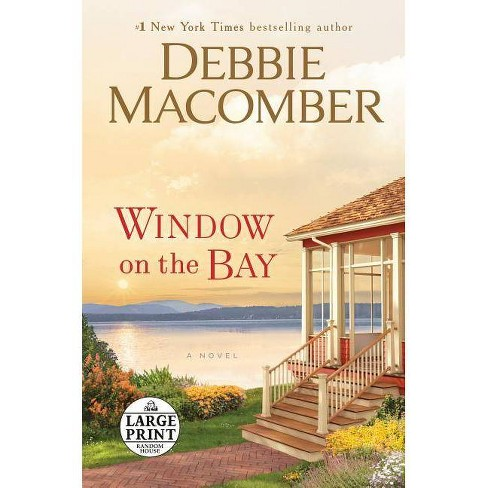 Window on the Bay - Large Print by  Debbie Macomber (Paperback) - image 1 of 1