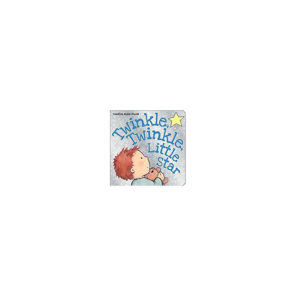 Twinkle Twinkle Little Star by Caroline Jayne Church (Board Book) Promos