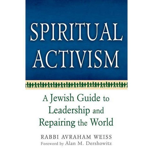 Spiritual Activism - by  Avraham Weiss (Paperback) - image 1 of 1