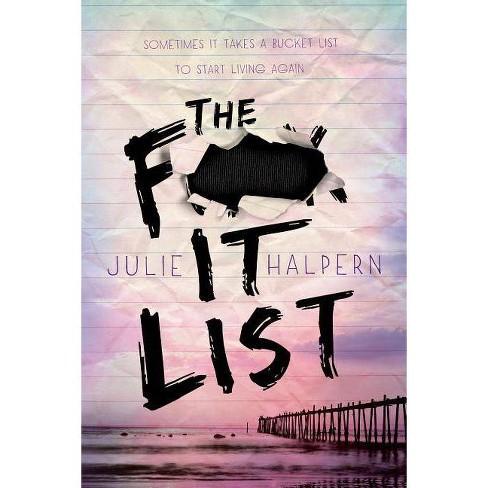 The F- It List - by  Julie Halpern (Paperback) - image 1 of 1