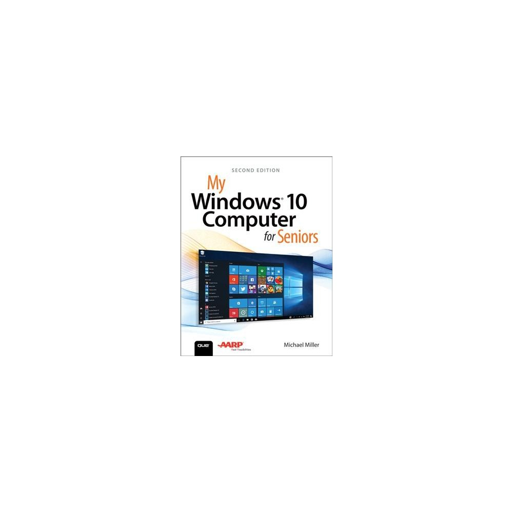My Windows 10 Computer for Seniors - (My...series) by Michael Miller (Paperback)