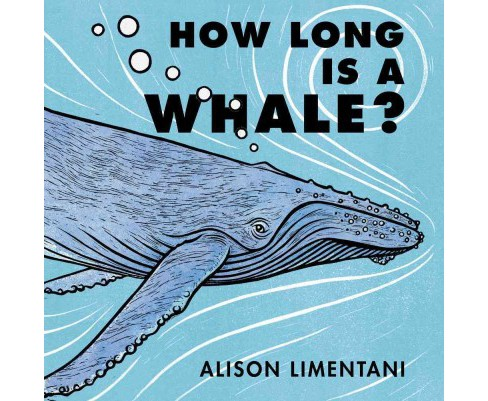 How Long Is a Whale? -  by Alison Limentani (School And Library) - image 1 of 1