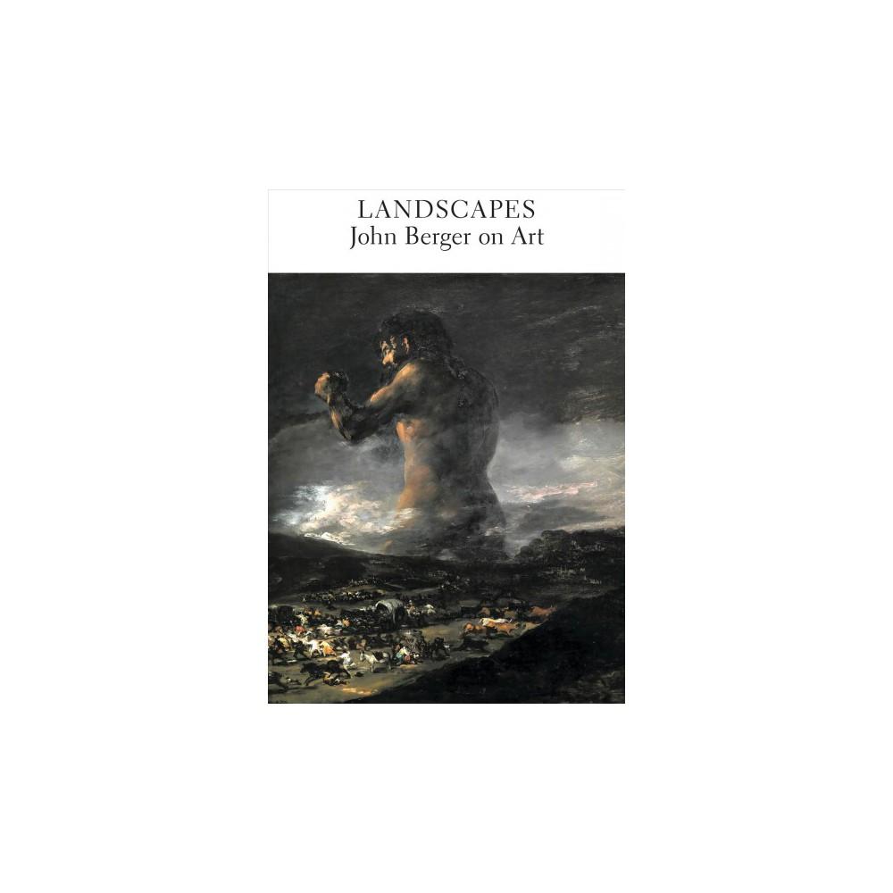 Landscapes : John Berger on Art - Reprint (Paperback)