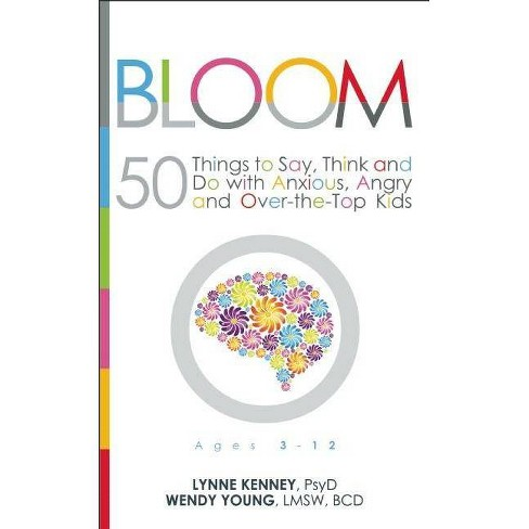 Bloom - by  Lynne Kenney & Wendy Young (Paperback) - image 1 of 1
