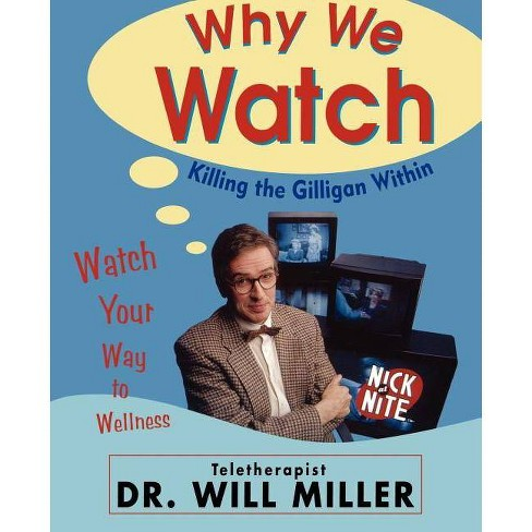 Why We Watch - by  Will Miller (Paperback) - image 1 of 1