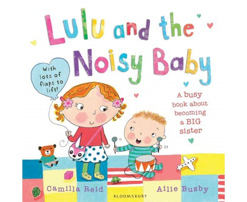 Lulu and the Noisy Baby (Paperback) (Camilla Reid) - image 1 of 1