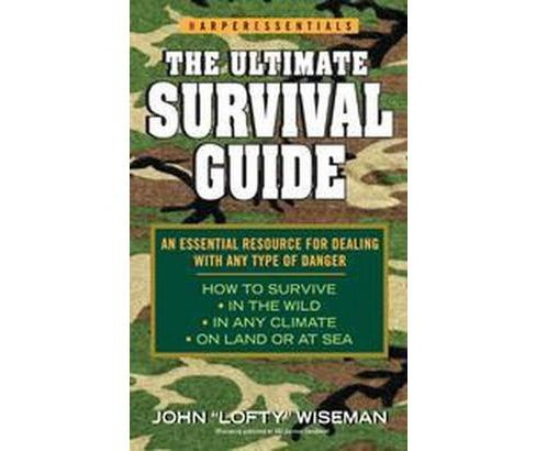 Ultimate Survival Guide (Reprint) (Paperback) (John Wiseman) - image 1 of 1