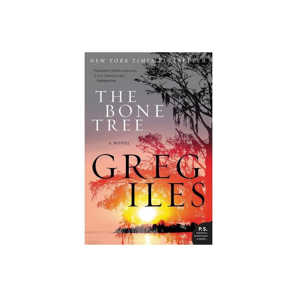 The Bone Tree Penn Cage By Greg Iles Paperback