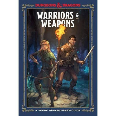 Warriors and Weapons : A Young Adventurer's Guide -  (Hardcover) - image 1 of 1