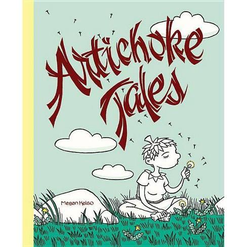 Artichoke Tales - by  Megan Kelso (Hardcover) - image 1 of 1