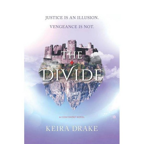 The Divide - (Continent) by  Keira Drake (Hardcover) - image 1 of 1
