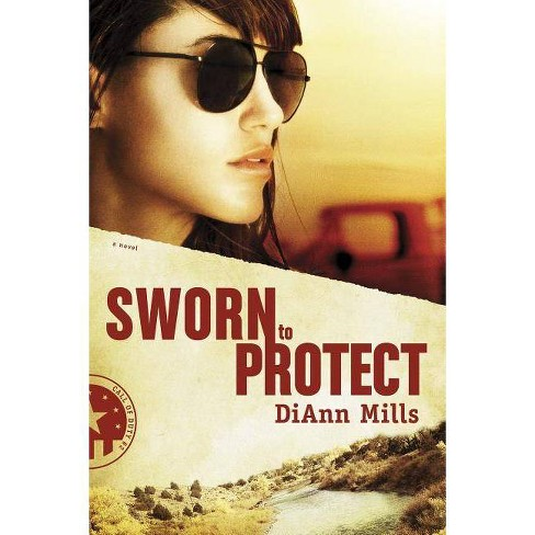 Sworn to Protect - (Call of Duty) by  DiAnn Mills (Paperback) - image 1 of 1