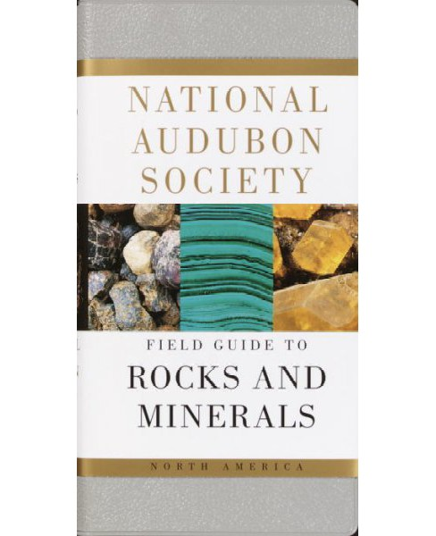 National Audubon Society Field Guide to North American Rocks and Minerals -  (Paperback) - image 1 of 1