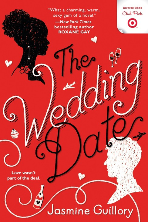 The Wedding Date Target Diverse Club Pick Feb 2018 (Paperback) (Jasmine Guillory) - image 1 of 1