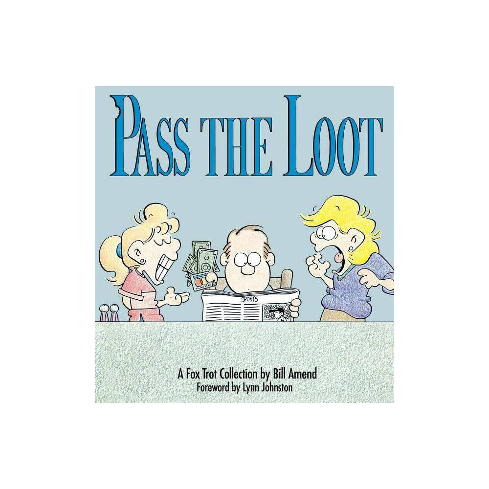 Pass The Loot By Bill Amend Paperback