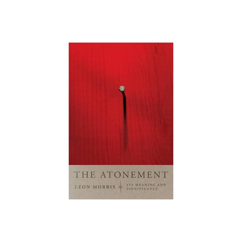 The Atonement By Leon L Morris Paperback