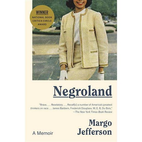 Negroland - by  Margo Jefferson (Paperback) - image 1 of 1