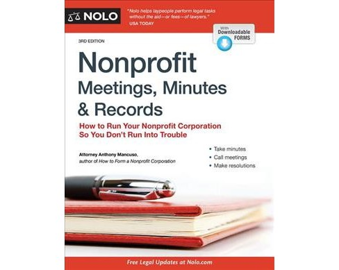 Nonprofit Meetings, Minutes & Records : How to Run Your Nonprofit Corporation So You Don't Run Into - image 1 of 1