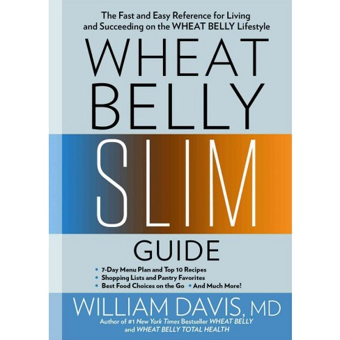 wheat belly slim guide the fast and easy reference for living and