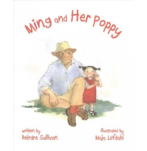 Ming and Her Poppy -  by Deirdre Sullivan (Hardcover) - image 1 of 1
