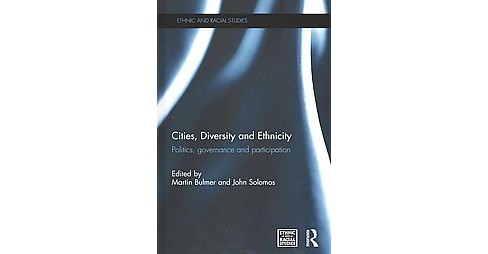 Cities, Diversity and Ethnicity : Politics, Governance and Participation (Hardcover) - image 1 of 1