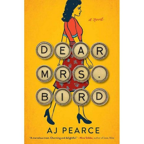 Dear Mrs. Bird - by  A J Pearce (Hardcover) - image 1 of 1