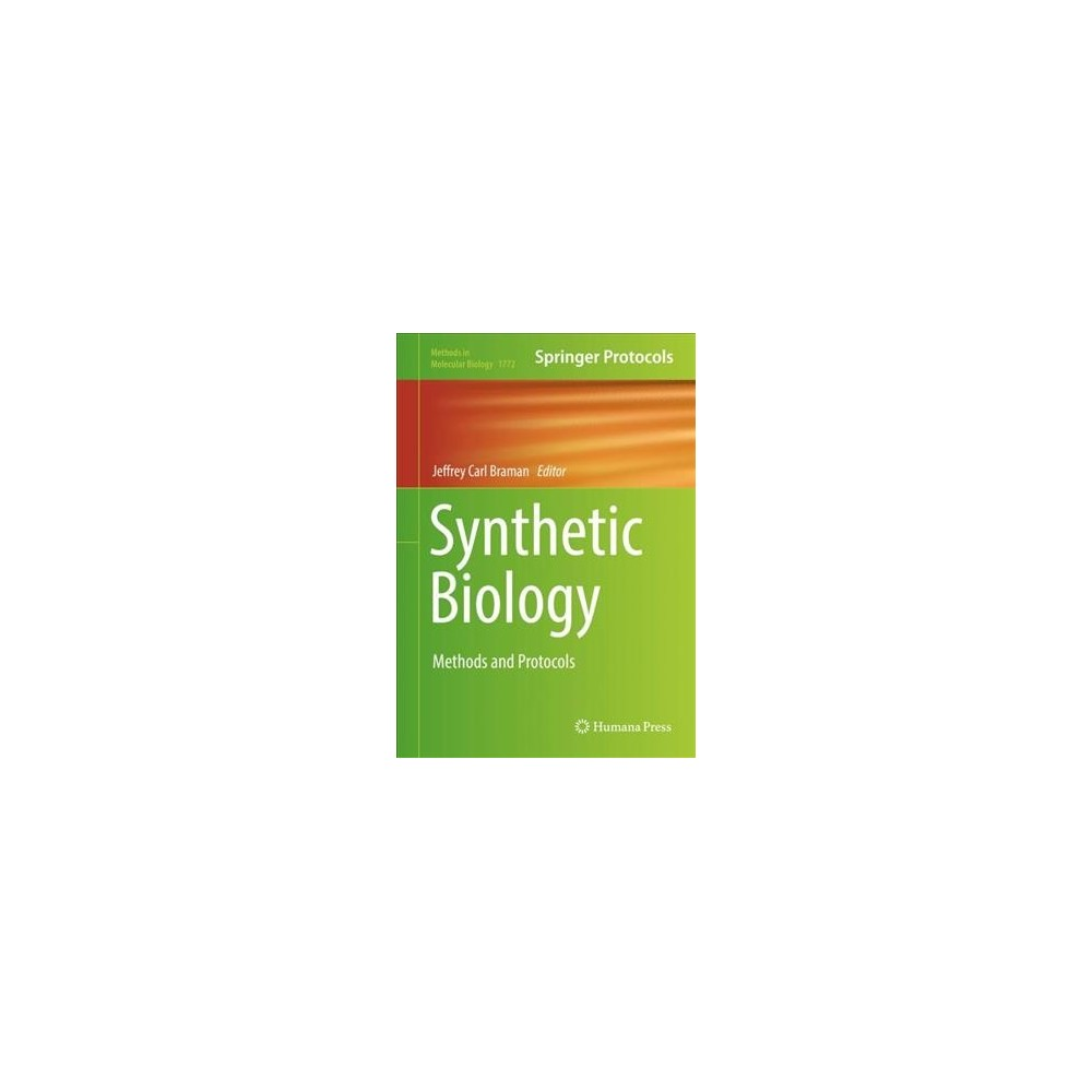 Synthetic Biology : Methods and Protocols - (Hardcover)