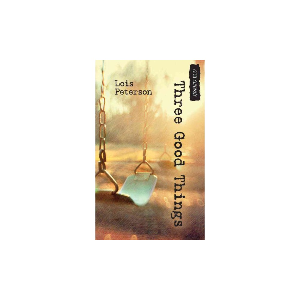 Three Good Things (Paperback) (Lois Peterson)
