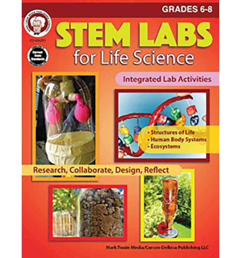 Stem Labs for Life Science Grades 6 - 8 (Paperback) (Schyrlet Cameron & Carolyn Craig) - image 1 of 1
