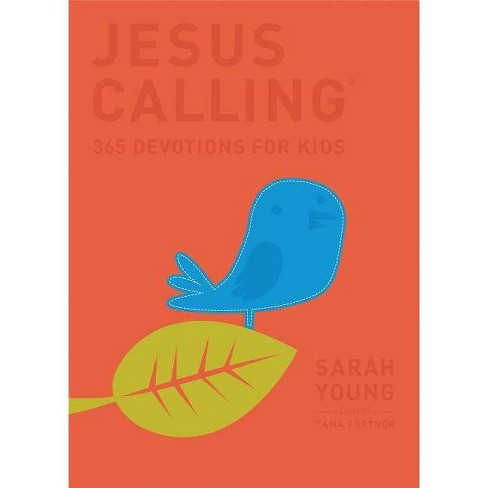 Jesus Calling: 365 Devotions for Kids - (Jesus Calling(r)) by  Sarah Young (Hardcover) - image 1 of 1