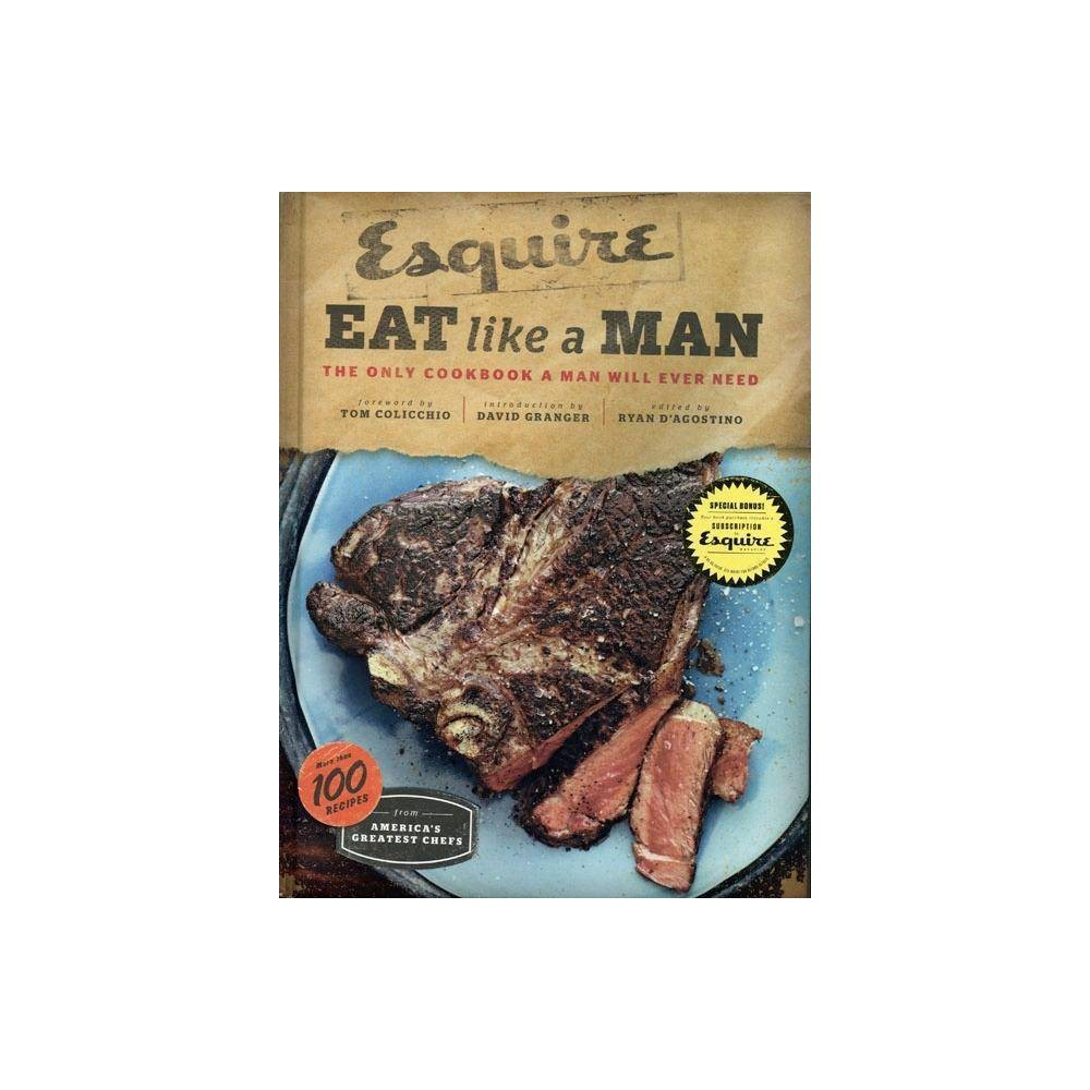 Eat Like A Man By Ryan D Agostino Hardcover