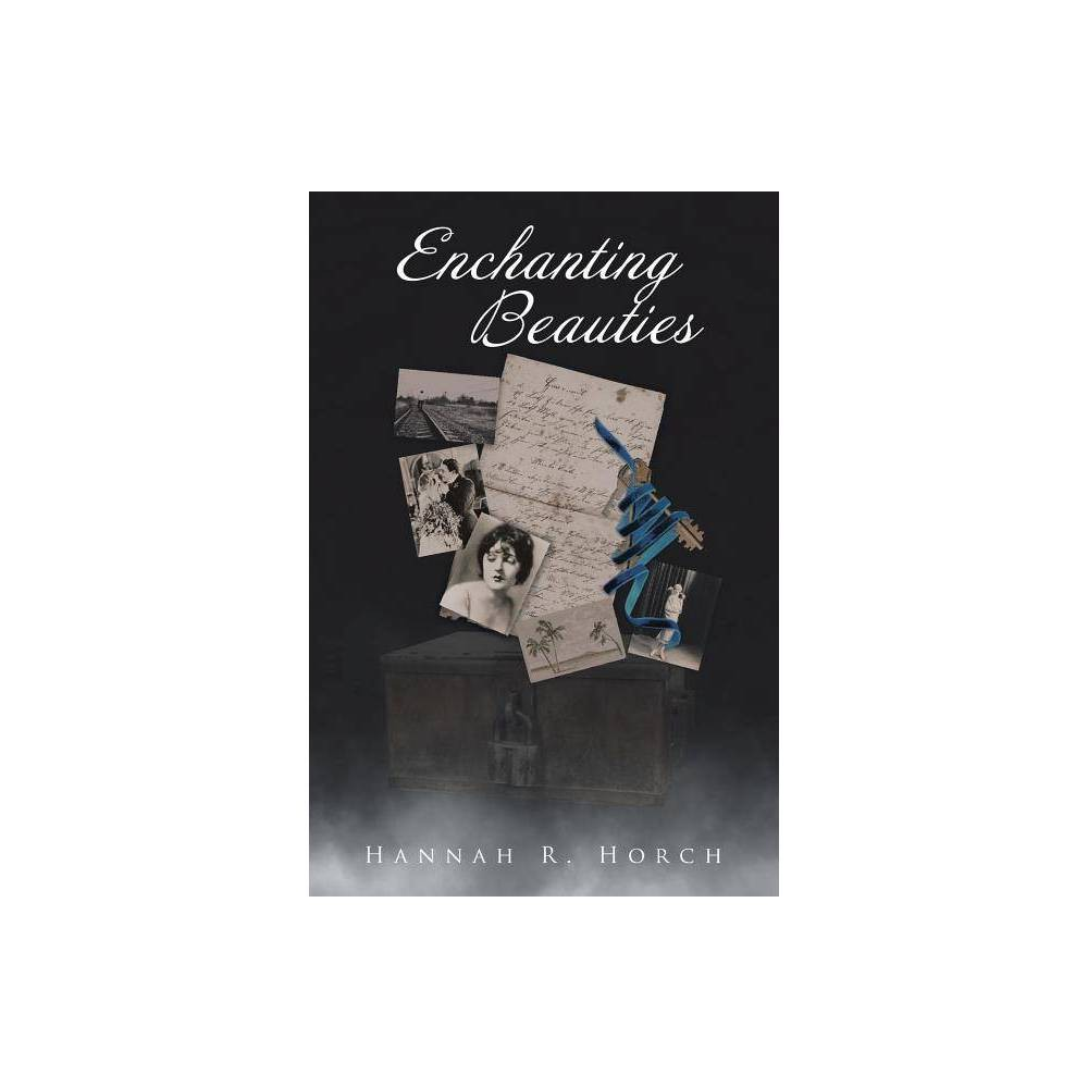 Enchanting Beauties By Hannah Horch Paperback