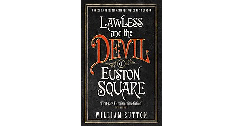 Lawless and the Devil of Euston Square (Paperback) (William Sutton) - image 1 of 1