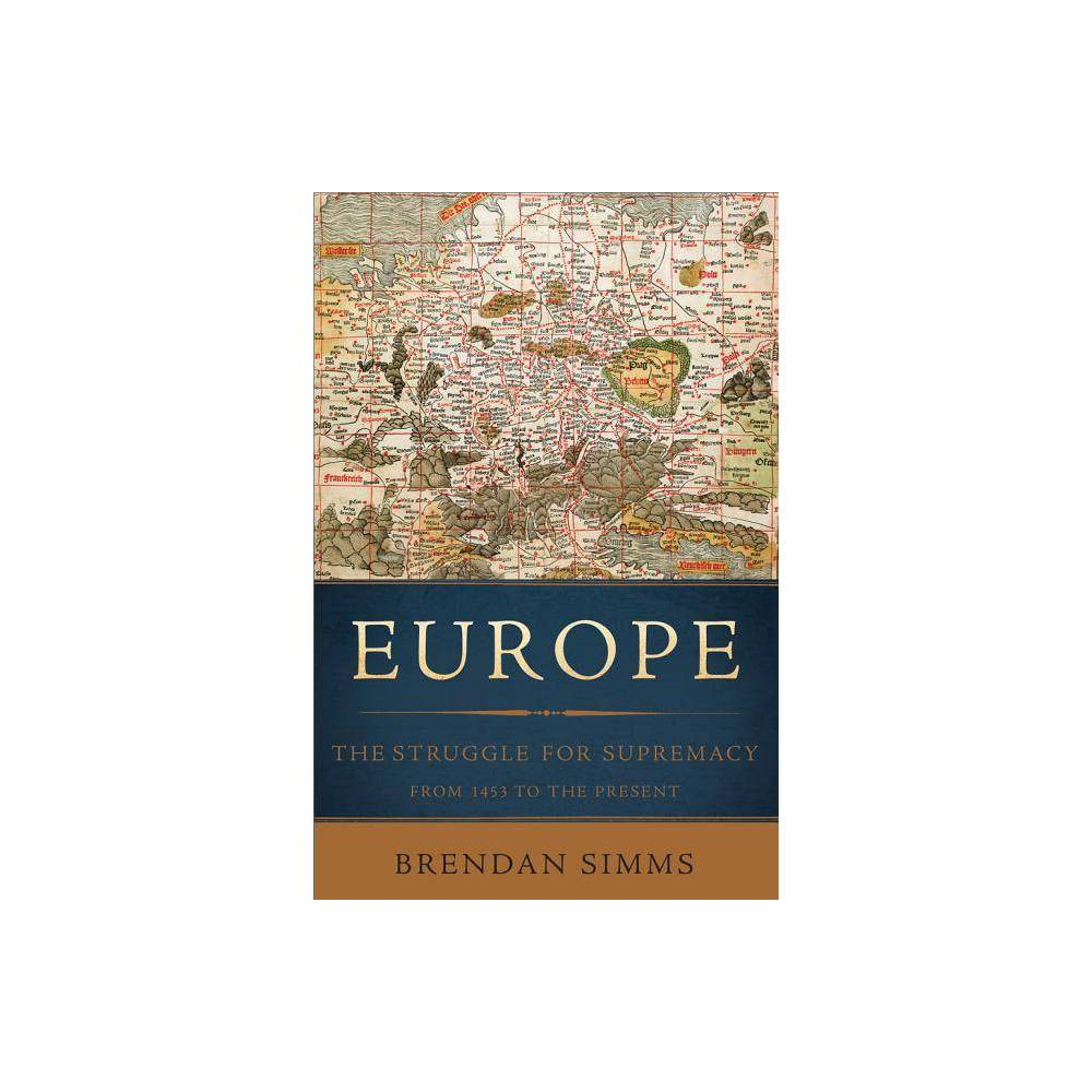 Europe By Brendan Simms Paperback