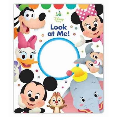 Disney Baby Look At Me! (Board Book)by Disney Book Group, Disney Storybook Art Team (Illustrator)