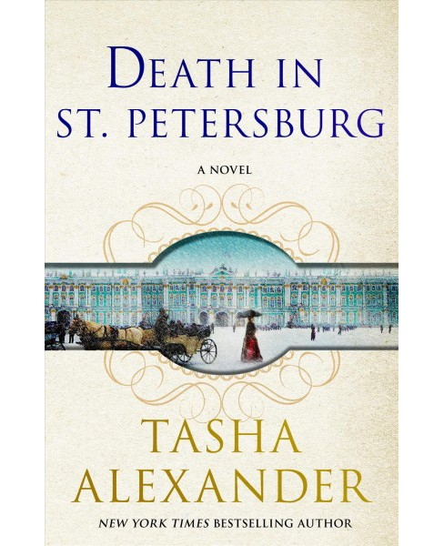 Death in St. Petersburg -  (A Lady Emily Mystery) by Tasha Alexander (Hardcover) - image 1 of 1
