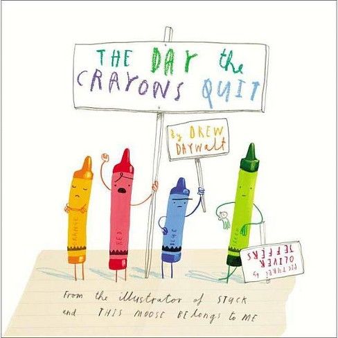 The Day the Crayons Quit (Hardcover) by Drew Daywalt and Oliver Jeffers - image 1 of 2