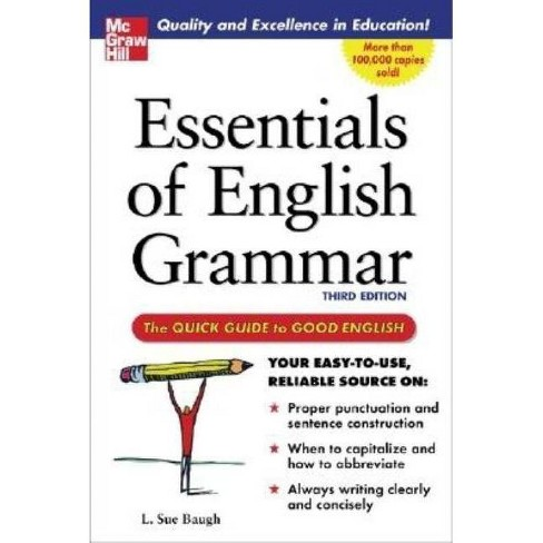 Essentials of English Grammar - 3 Edition by  L Sue Baugh (Paperback) - image 1 of 1