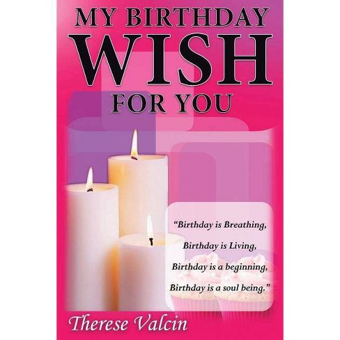 My Birthday Wish for You - by  Therese Valcin (Paperback) - image 1 of 1