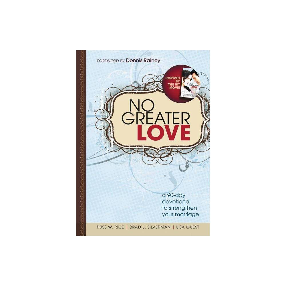 No Greater Love By Russ Rice Brad Silverman Lisa Guest Paperback
