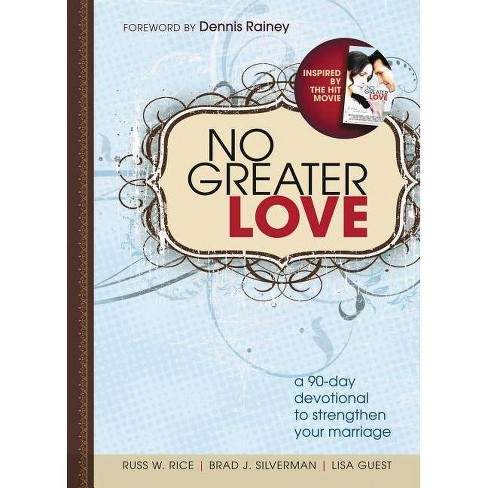 No Greater Love - by  Russ Rice & Brad Silverman & Lisa Guest (Paperback) - image 1 of 1